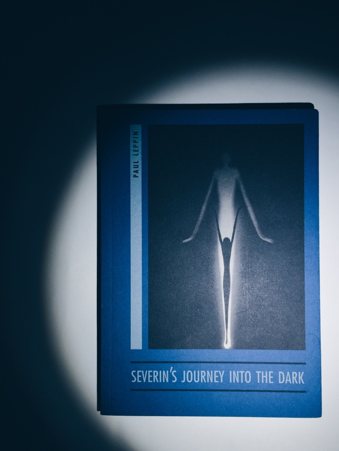 Severin's Journey into the Dark: A Prague Ghost Story by Paul Leppin