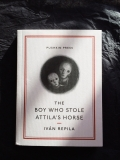 Ivan Repila - The boy who stole Attila's horse